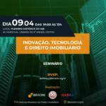 Seminário – Inovação, Tecnologia e Direito Imobiliário