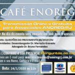 Café ENOREG – Questões do Provimento 88/2019 CNJ