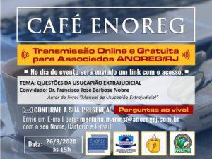 Café ENOREG – Questões da Usucapião Extrajudicial