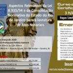 Aspectos Relevantes da Lei 8.935/94 e da Consolidação Normativa do Estado do Rio de Janeiro para a lavratura de Atos Notariais