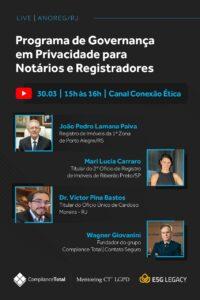 Live – Programa de Governança em Privacidade para Notários e Registradores e demais impactos da LGPD